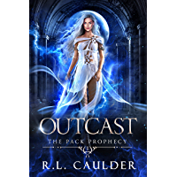 Outcast: A Rejected Mate Shifter Romance (The Pack Prophecy Book 1)