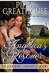 Angelica's Rescuer (The Strasburg Chronicles Book 1) Kindle Edition
