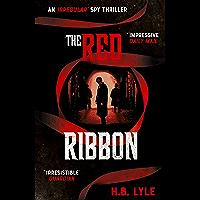 The Red Ribbon: An Irregular Spy Thriller (The Irregular) (English Edition)