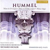 Hummel: Mass in D Major / Mass in B-Flat Major / Alma Virgo Mater
