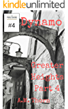 Dynamo #4: Greater Heights Part 4 (of 6) (A Vigilantes Making Us Safe Story) (Part of the 147 Superhero Universe)