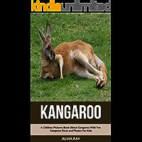 Kangaroo: A Children Pictures Book About Kangaroo With Fun Kangaroo Facts and Photos For Kids