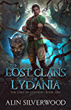 The Lost Clans of Lydania (The Lore of Lydania Book 1)