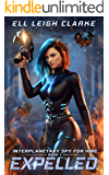 Expelled (Interplanetary Spy for Hire Book 1)