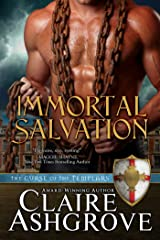Immortal Salvation (The Curse of the Templars Book 6)