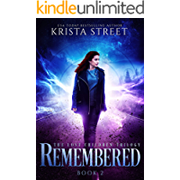 Remembered: The Lost Children Trilogy Book 2 (The