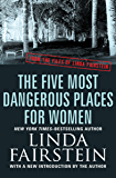 The Five Most Dangerous Places for Women (From the Files of Linda Fairstein Book 4)