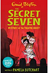 Mystery of the Theatre Ghost (Secret Seven Book 17) Kindle Edition
