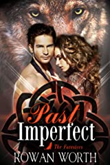 Past Imperfect (The Foresters Book 1) Kindle Edition