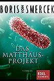 Das Matthäus-Projekt: Spannender Wissenschafts-Thriller