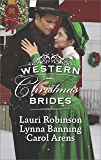 Western Christmas Brides: A Bride and Baby for Christmas\Miss Christina's Christmas Wish\A Kiss from the Cowboy (Harlequin)
