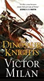 The Dinosaur Knights (The Dinosaur Lords)