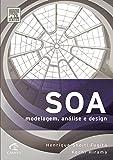 Soa. Modelagem, Análise e Design