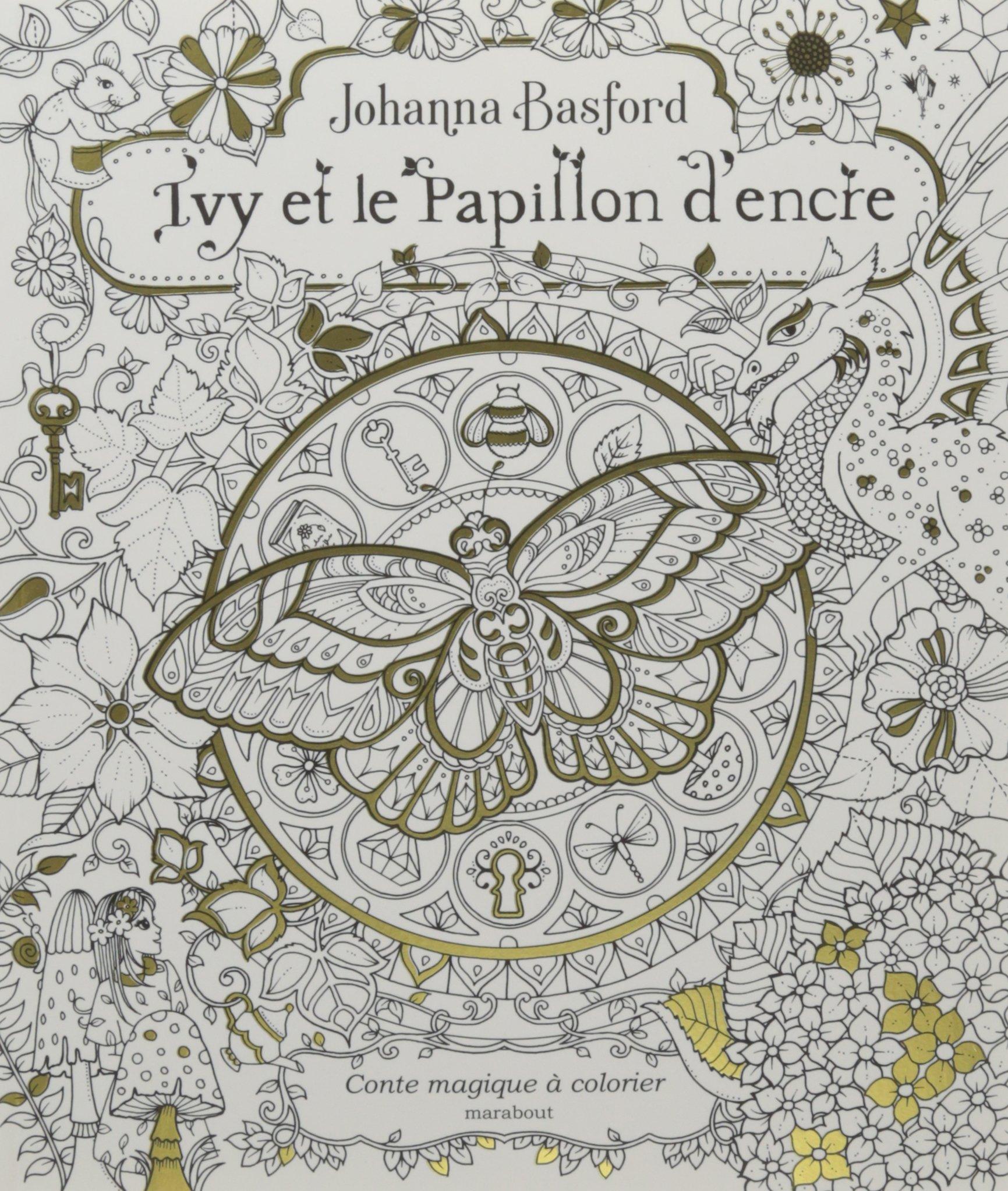 Coloriage Famille Papillon.Amazon Fr Ivy Et Le Papillon D Encre Johanna Basford Livres