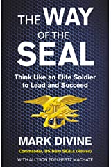 The Way of the Seal: Think Like An Elite Warrior to Lead and Succeed Paperback