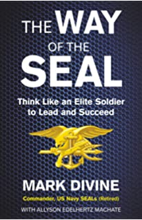 The Way of the SEAL : Think Like an Elite Soldier to Lead and Succeed price comparison at Flipkart, Amazon, Crossword, Uread, Bookadda, Landmark, Homeshop18