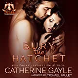 Bury the Hatchet: Tulsa Thunderbirds, Book 1