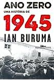 Ano Zero. Uma História de 1945