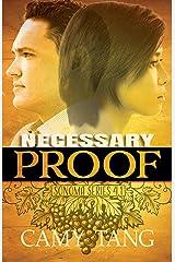 Necessary Proof: A Christian Romantic Suspense novella (Sonoma series) Kindle Edition