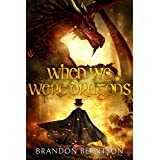 When We Were Dragons: A Young Adult Fantasy Novella