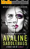 Avaline Saddlebags: A Gripping Serial Killer Thriller (DI Dylan Monroe Investigates Book 1)