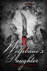 Wolfsbane's Daughter: Wylder Tales (#1.5)