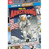 Neil Armstrong: First Man on the Moon! (Show Me History!)