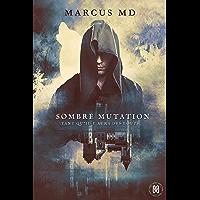 Sombre mutation: Tant qu'il y aura des loups (Mixed)