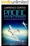 Pacific Breakthrough (English Edition)