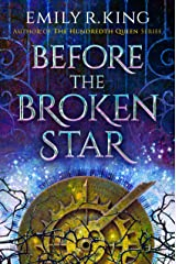 Before the Broken Star (The Evermore Chronicles Book 1) Kindle Edition