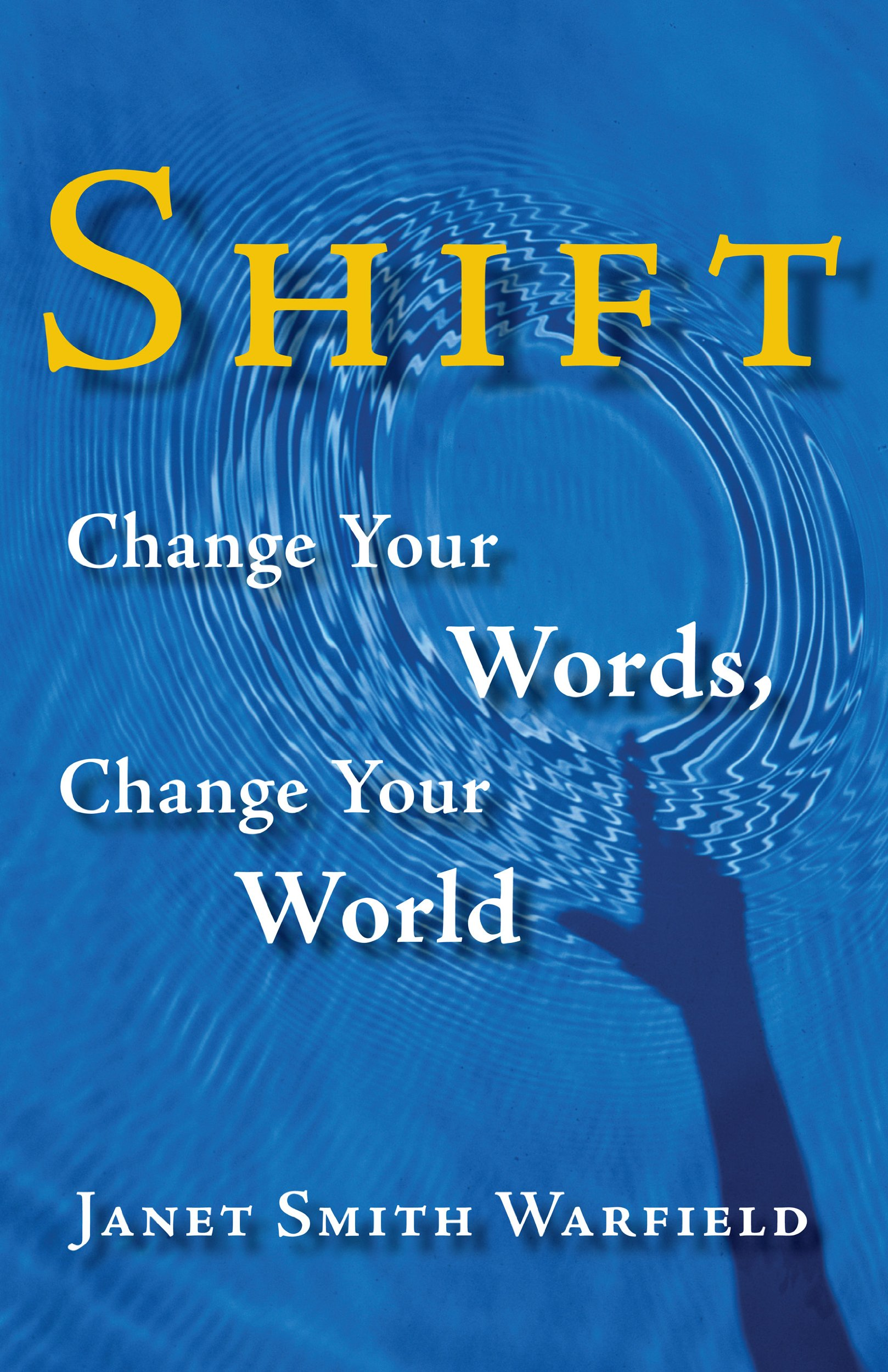 Download Shift: Change Your Words, Change Your World ebook