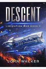 Descent: Liberation War Book 8 Kindle Edition
