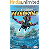 Ironheart Vol. 1: Those With Courage (Ironheart (2018-2019))