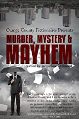 Murder, Mystery & Mayhem: An Anthology Kindle Edition