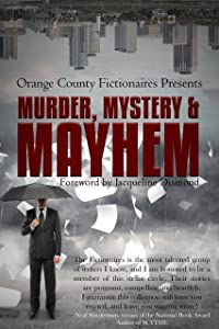 Murder, Mystery & Mayhem: An Anthology