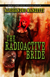 The Radioactive Bride