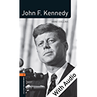 John F. Kennedy - With Audio Level 2 Factfiles Oxford Bookworms Library (English Edition)