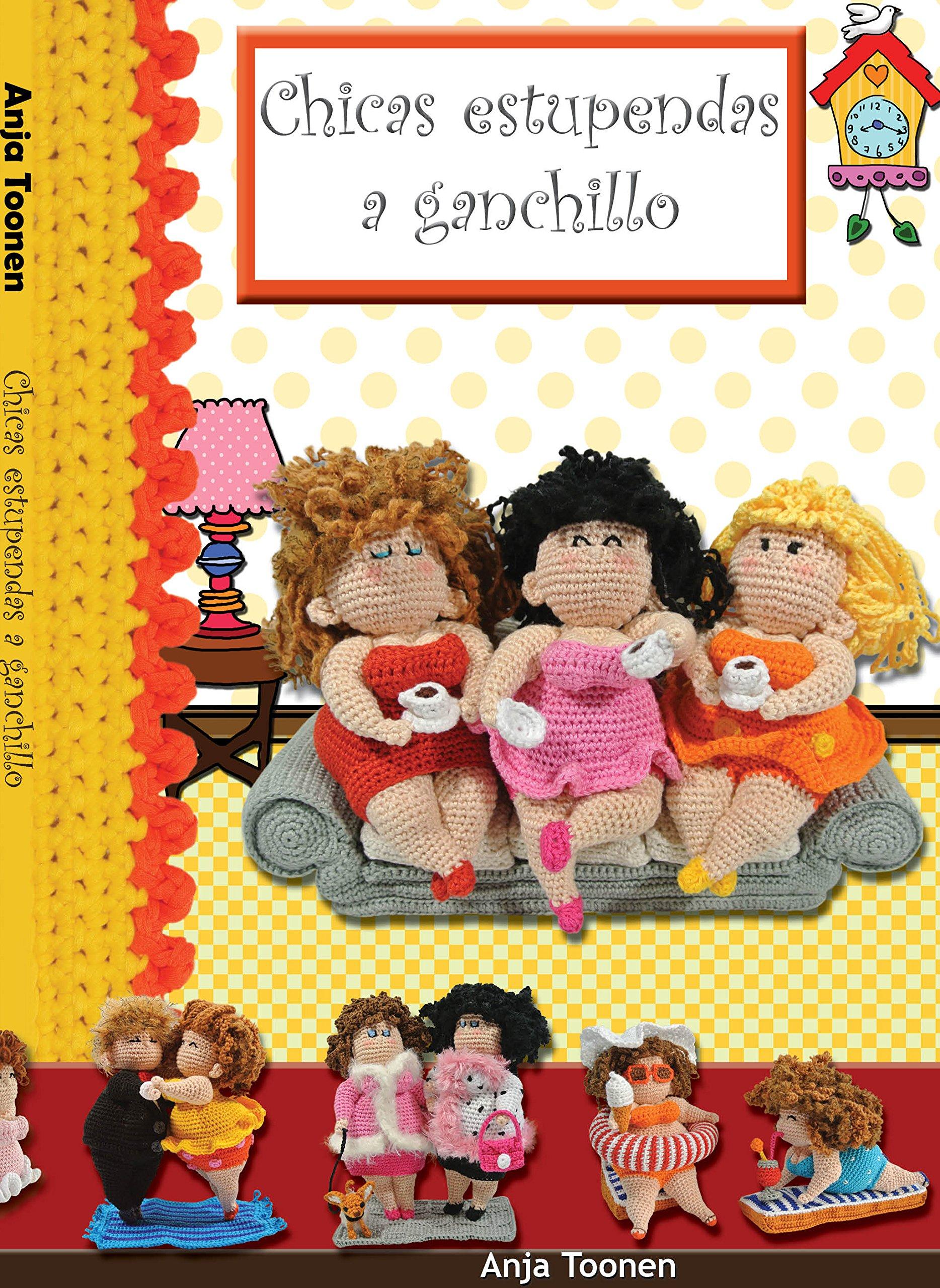 Chicas estupendas a ganchillo: Anja Toonen, Rebeca Betolaza ...