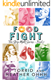 Food Fight (Strip Mall Series Book 1)