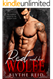 Red and her Wolfe: A Sexy Present Day Fairy Tale