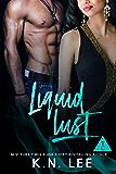 Liquid Lust: A Billionaire Romance (The Club Book 3)