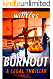 Burnout (Jessie Black Legal Thrillers Book 1)