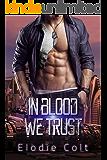 In Blood We Trust: (A Dystopian Romance)