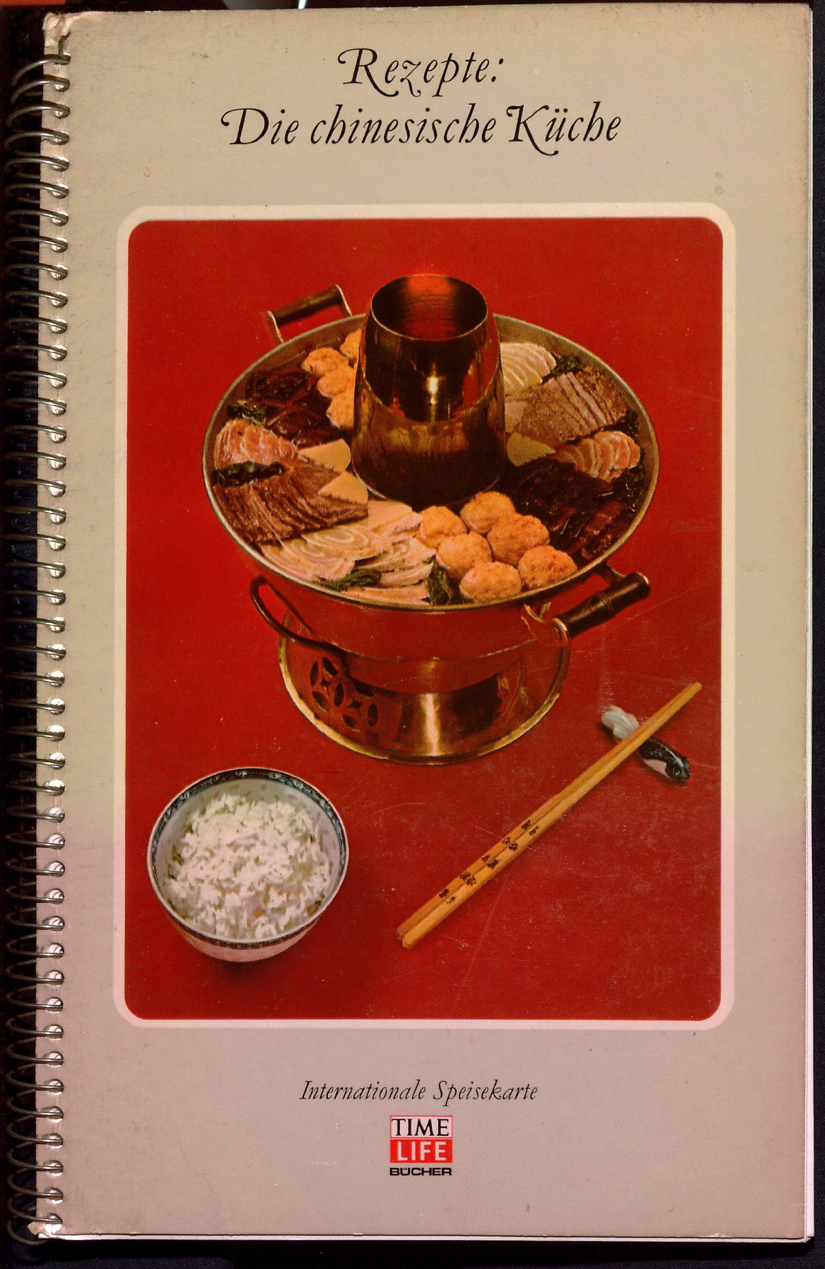 Rezepte: Die chinesische Küche. Internationale Speisekarte. Time ...
