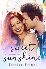 Sweet Sunshine (the Pembrooke series) Kindle Edition