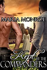 Kept by the Commanders Kindle Edition
