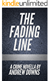 The Fading Line: A Crime Novella