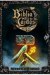 La Biblia de los Caídos. Tomo 1 del testamento de Mad Edición Kindle