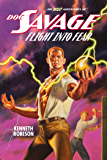 Doc Savage: Flight Into Fear (The Wild Adventures of Doc Savage Book 17) (English Edition)