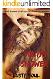 Sultry Shower: A quick shower turns into an endless erotic moment